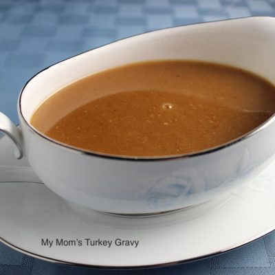 My Mom's Gravy